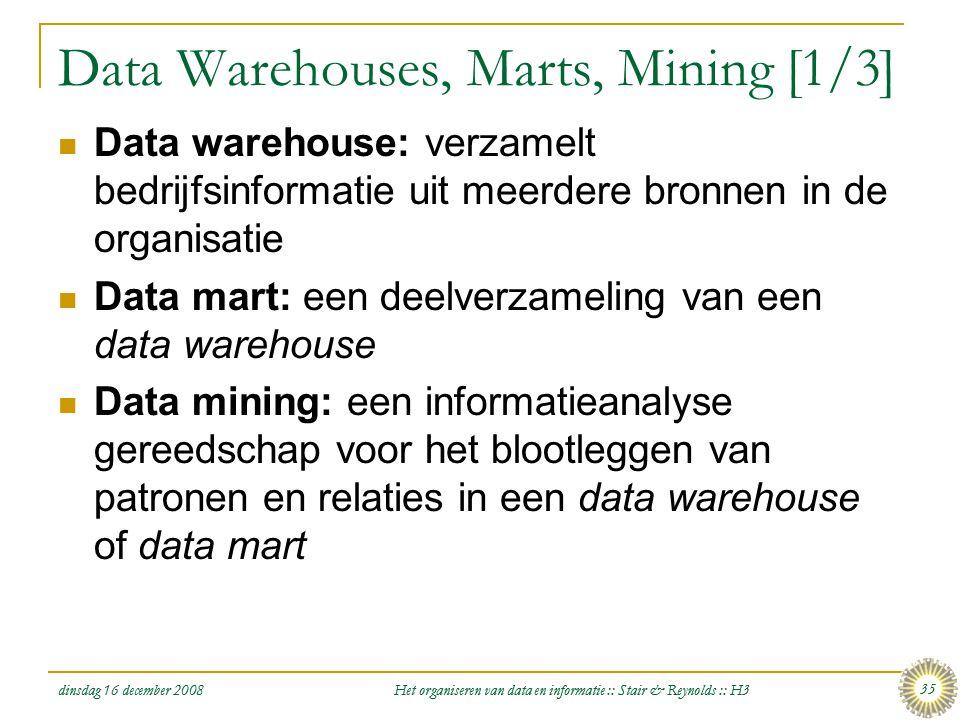 Data Warehouses, Marts, Mining [1/3]